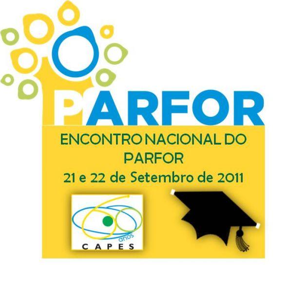 Capes realizará nos dias 21 e 22 de setembro o I Encontro Nacional do Parfor