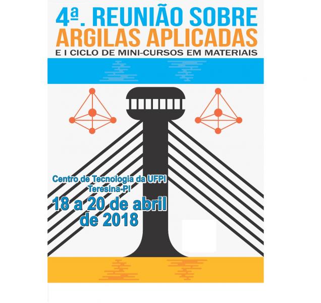 4ª REUNIÃO DE ARGILAS APLICADAS E I CICLO DE MINI-CURSOS EM MATERIAIS