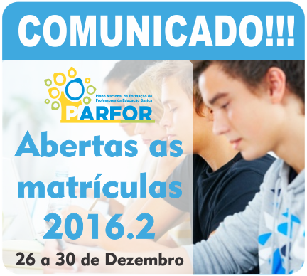 Comunicado!!! Abertas as Matrículas 2016.2